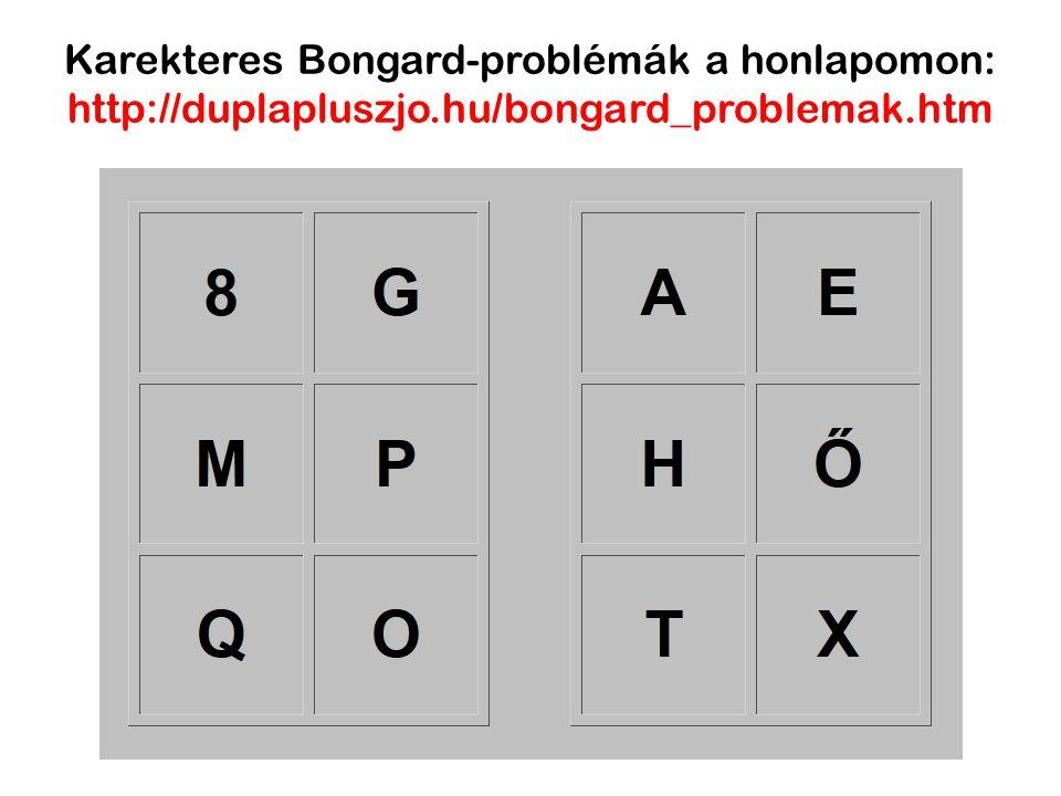 Karekteres Bongard-problémák a honlapomon: http://duplapluszjo