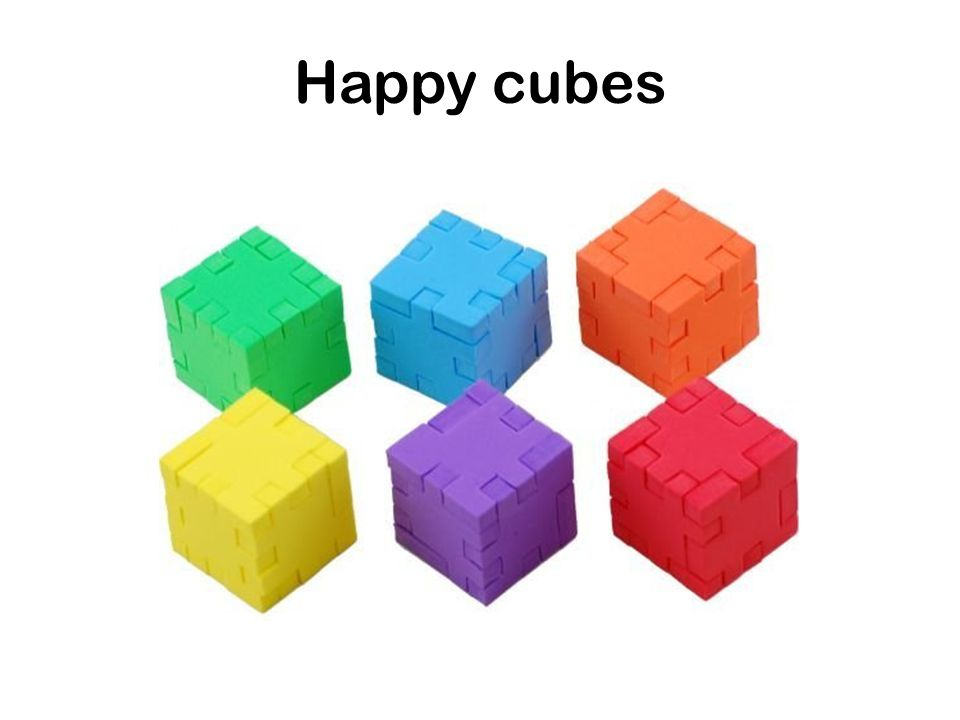 Happy cubes