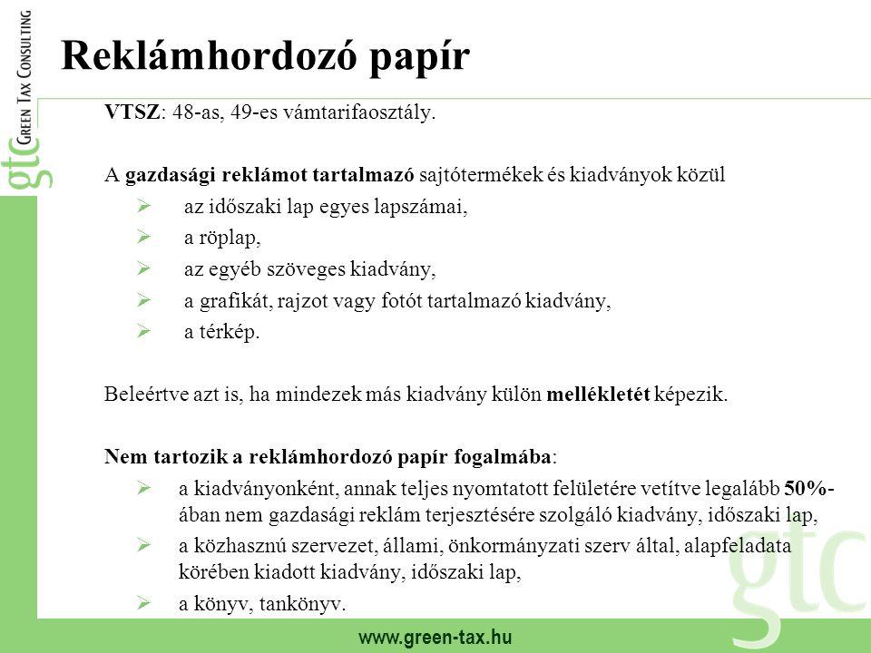Reklámhordozó papír VTSZ: 48-as, 49-es vámtarifaosztály.