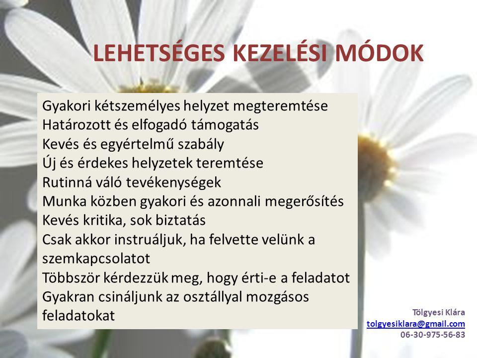 LEHETSÉGES KEZELÉSI MÓDOK