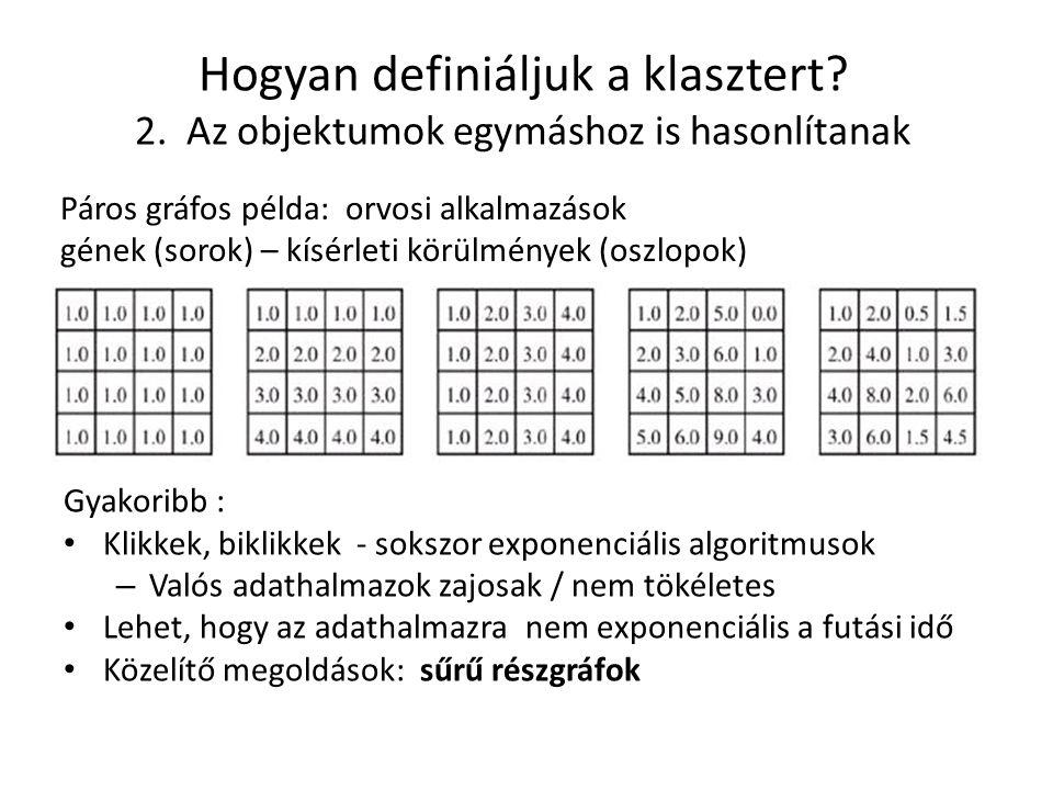 Hogyan definiáljuk a klasztert. 2