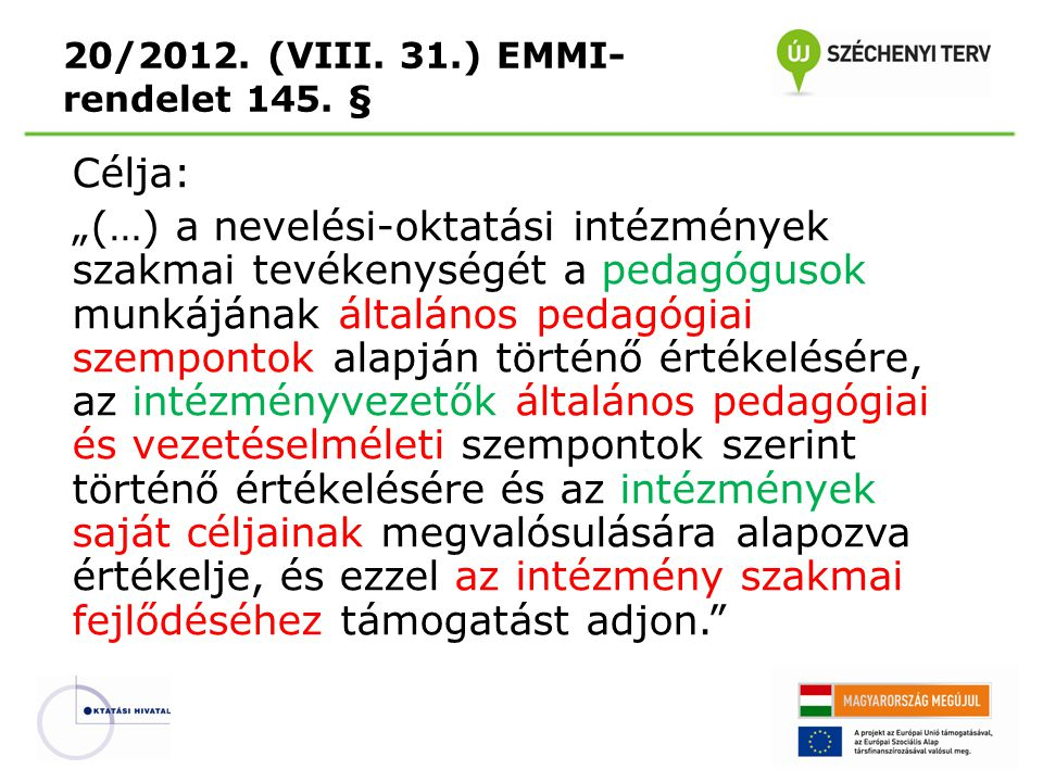 20/2012. (VIII. 31.) EMMI-rendelet 145. §