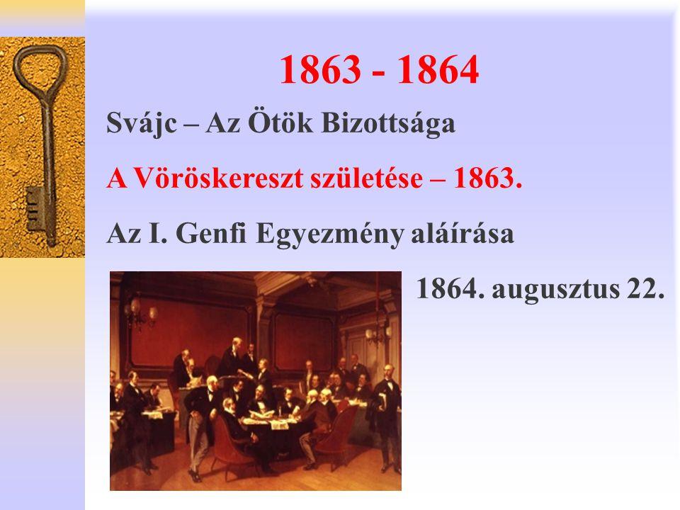 1863 - 1864 Svájc – Az Ötök Bizottsága