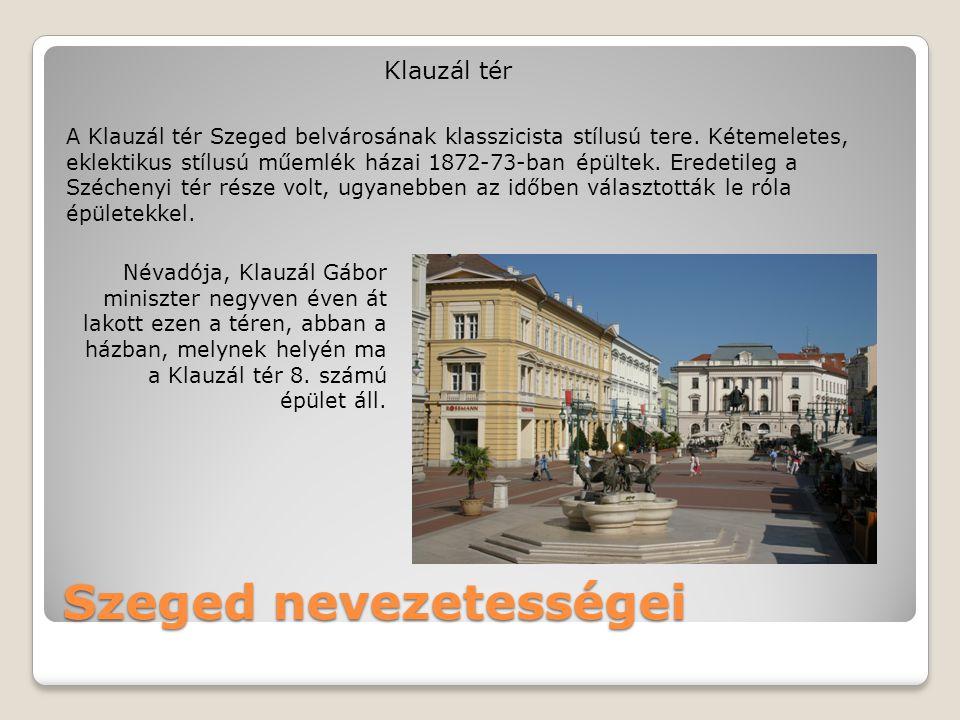 Szeged nevezetességei