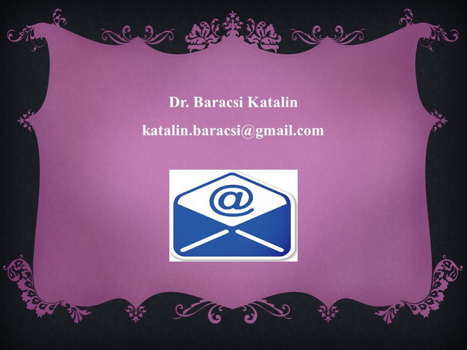 Dr. Baracsi Katalin katalin.baracsi@gmail.com