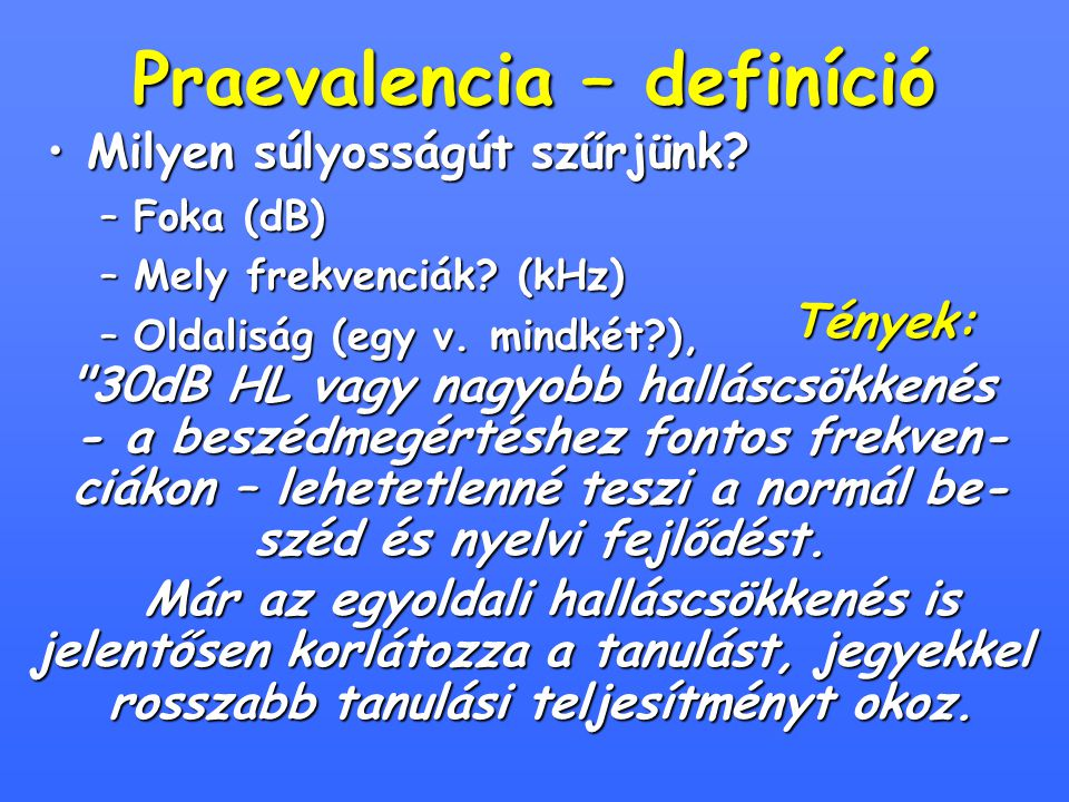 Praevalencia – definíció