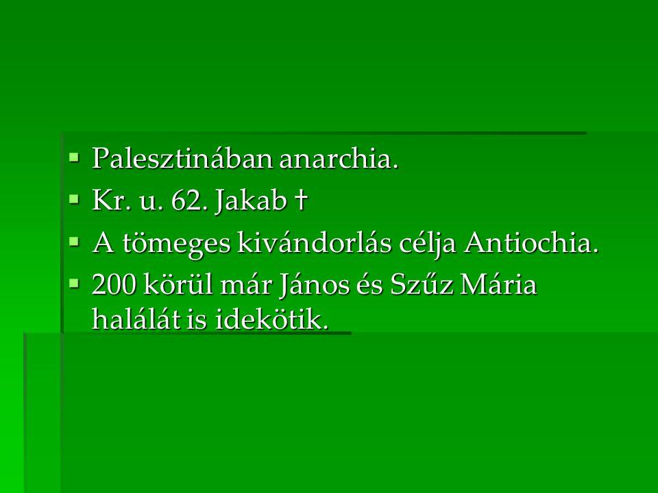 Palesztinában anarchia.
