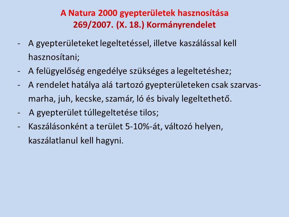 A Natura 2000 gyepterületek hasznosítása 269/2007. (X. 18