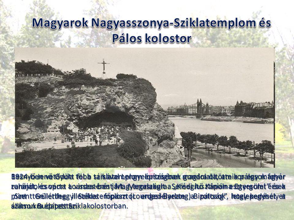 Magyarok Nagyasszonya-Sziklatemplom és Pálos kolostor