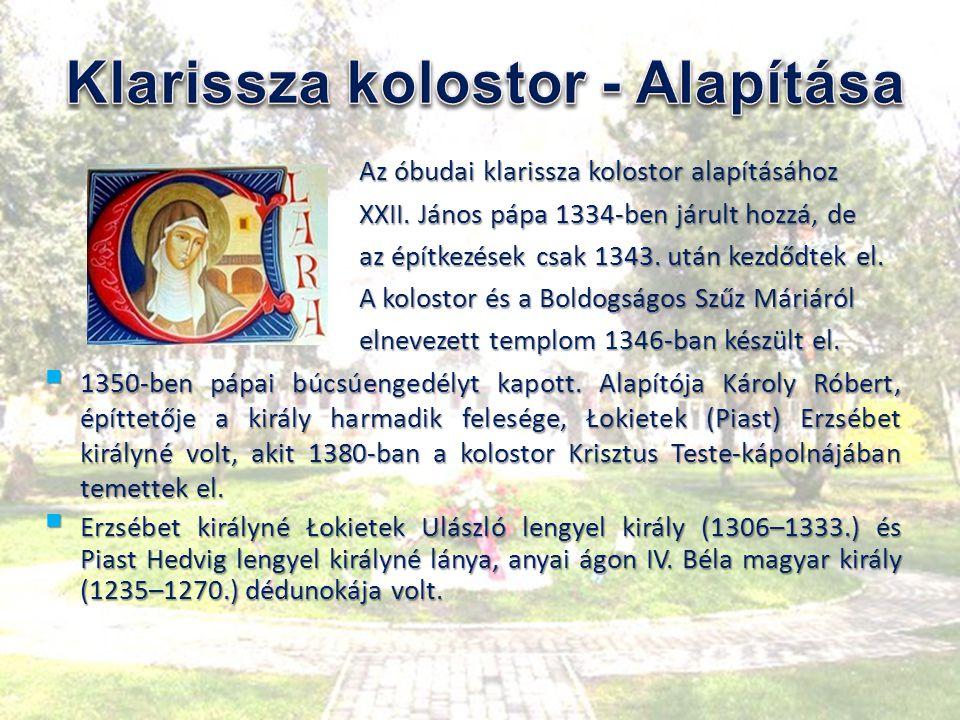 Klarissza kolostor - Alapítása