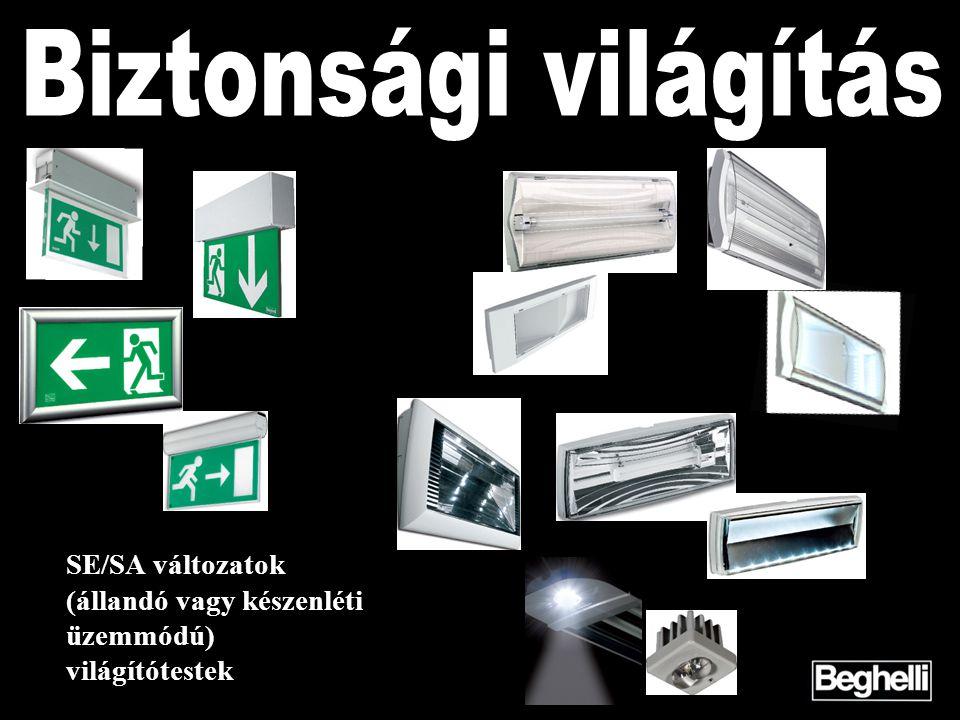 Biztonsági világítás SE/SA változatok