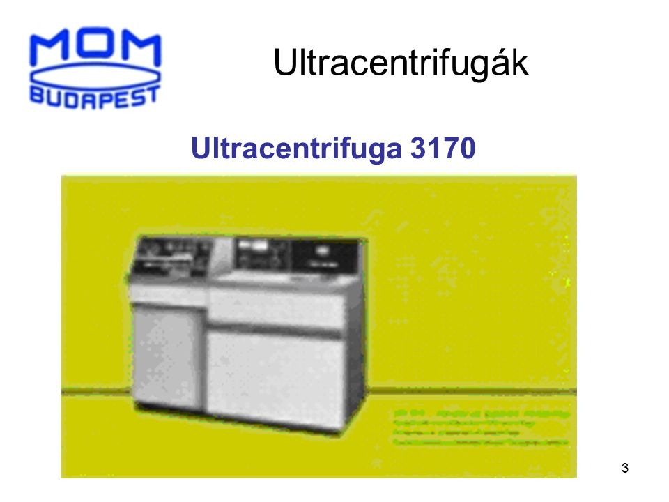 Ultracentrifugák Ultracentrifuga 3170