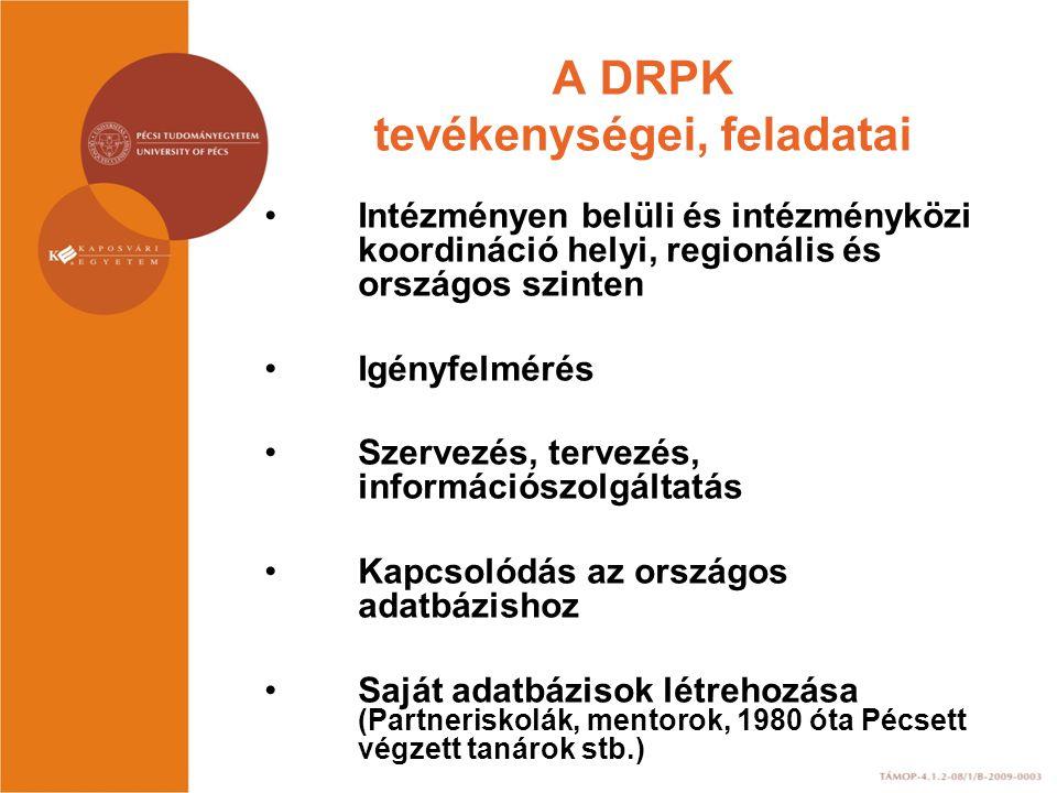 A DRPK tevékenységei, feladatai