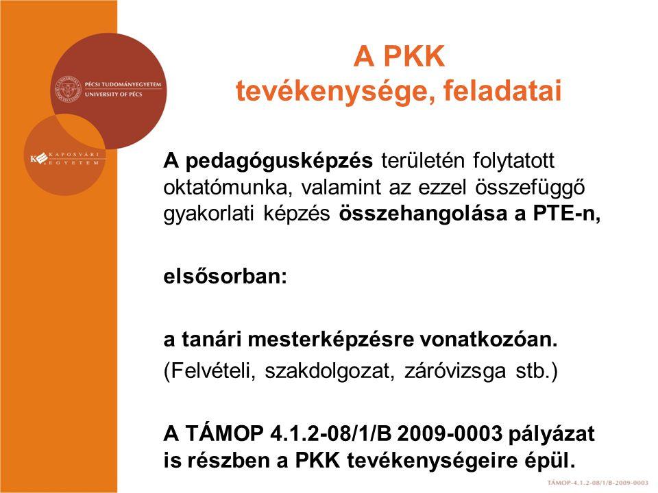 A PKK tevékenysége, feladatai