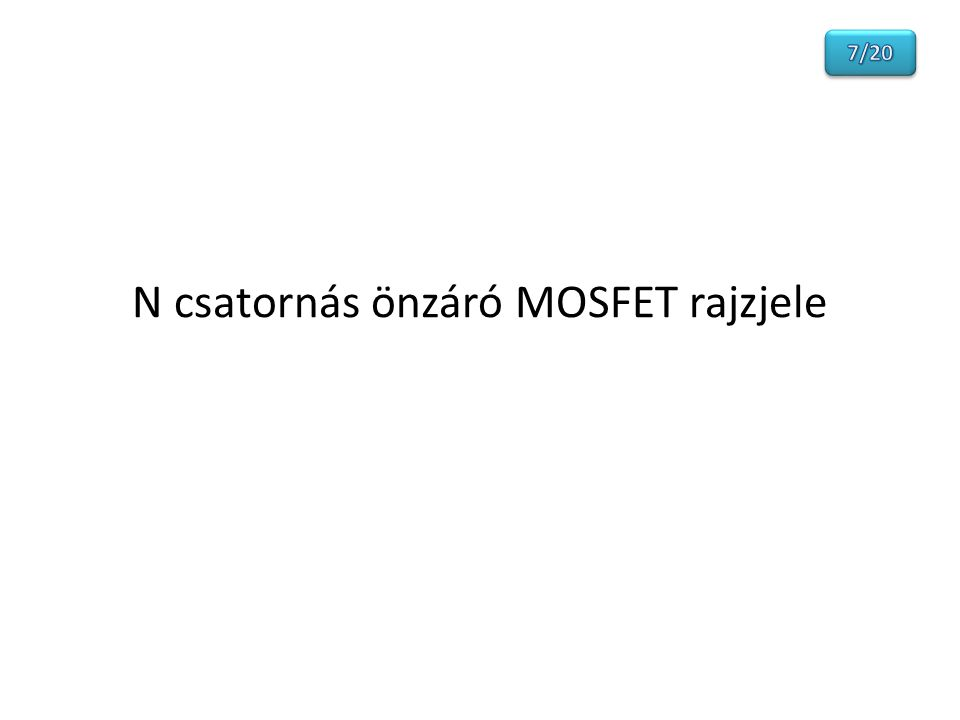 N csatornás önzáró MOSFET rajzjele