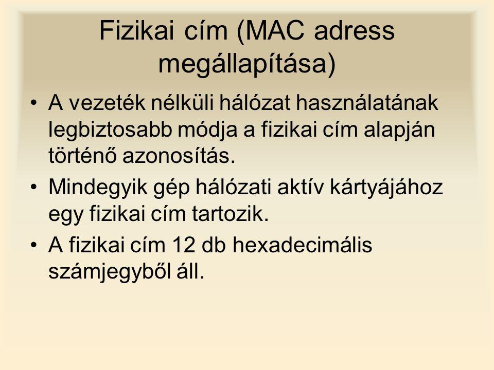 Fizikai cím (MAC adress megállapítása)
