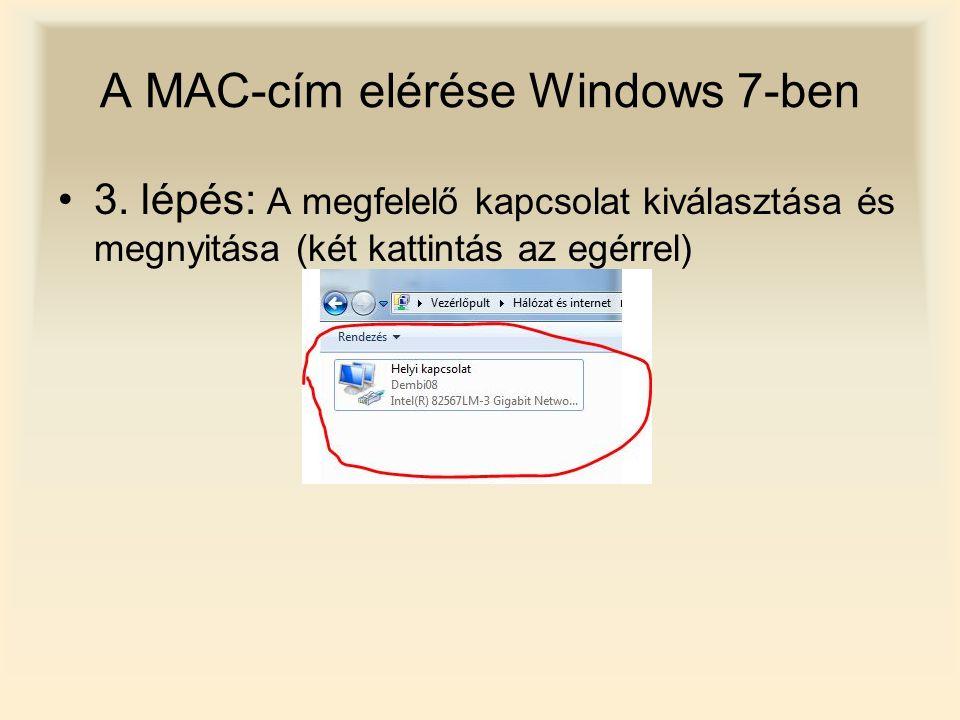 A MAC-cím elérése Windows 7-ben