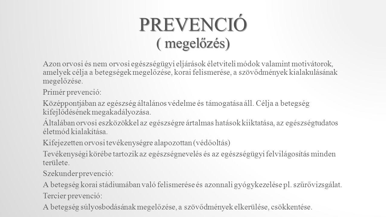 PREVENCIÓ ( megelőzés)