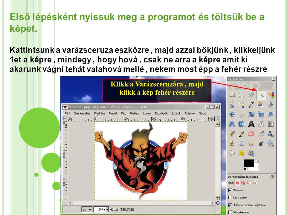 Első lépésként nyissuk meg a programot és töltsük be a képet.
