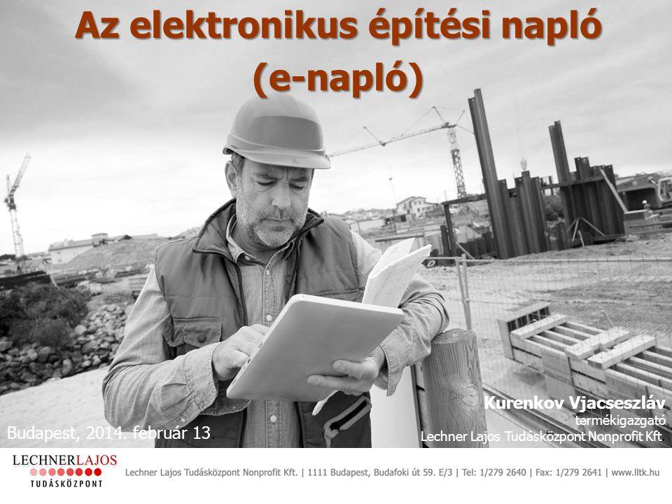 Az elektronikus építési napló (e-napló)