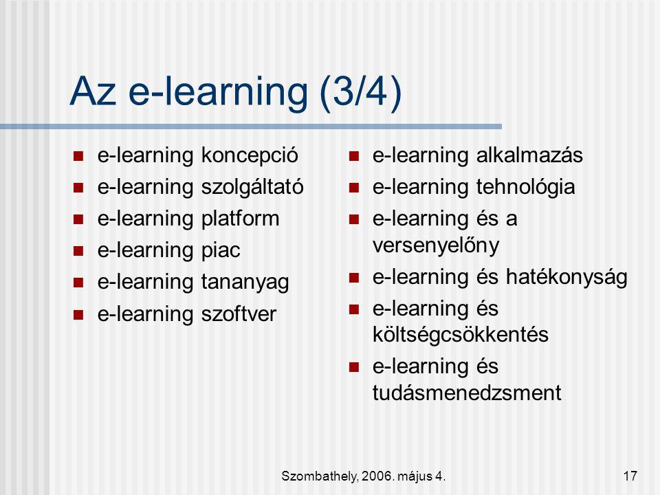 Az e-learning (3/4) e-learning koncepció e-learning szolgáltató