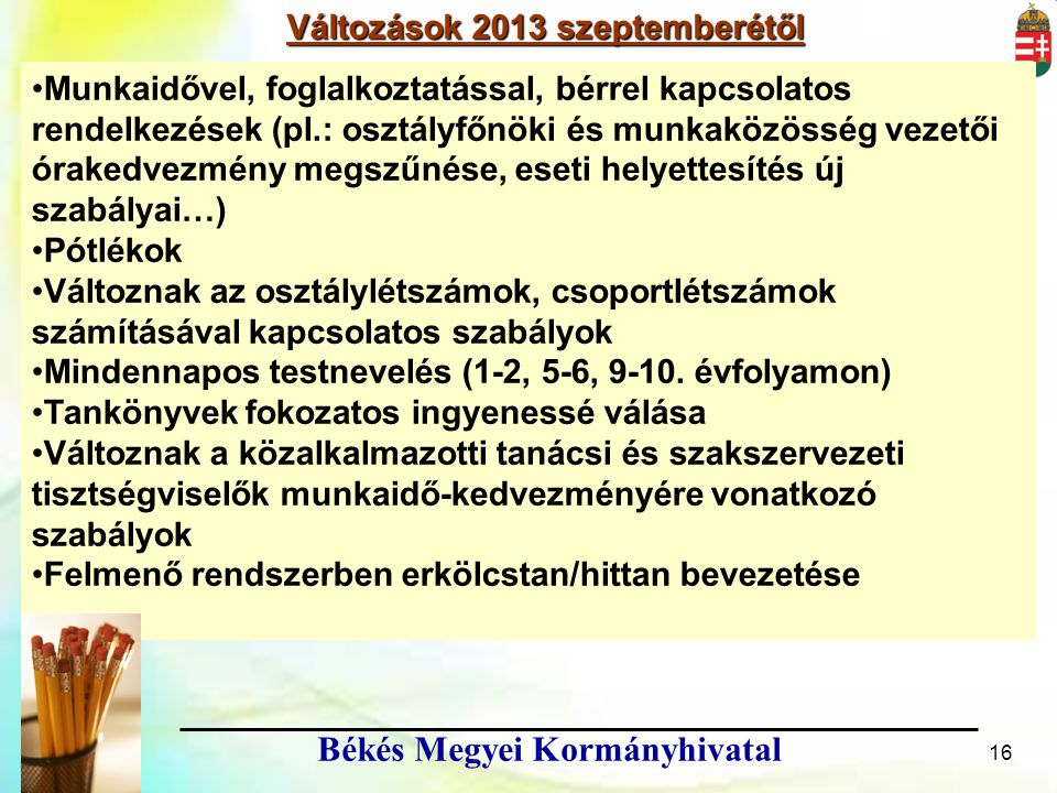 Változások 2013 szeptemberétől Békés Megyei Kormányhivatal