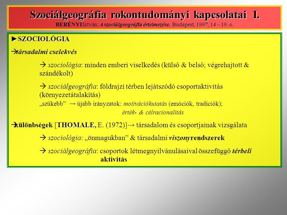 Szociálgeográfia rokontudományi kapcsolatai I