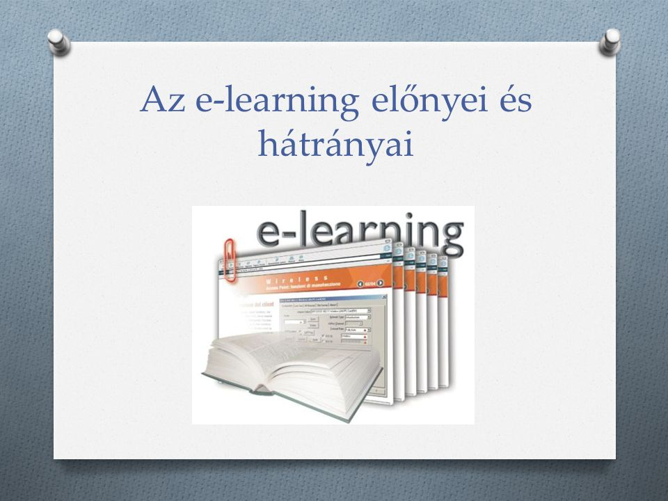 Az e-learning előnyei és hátrányai