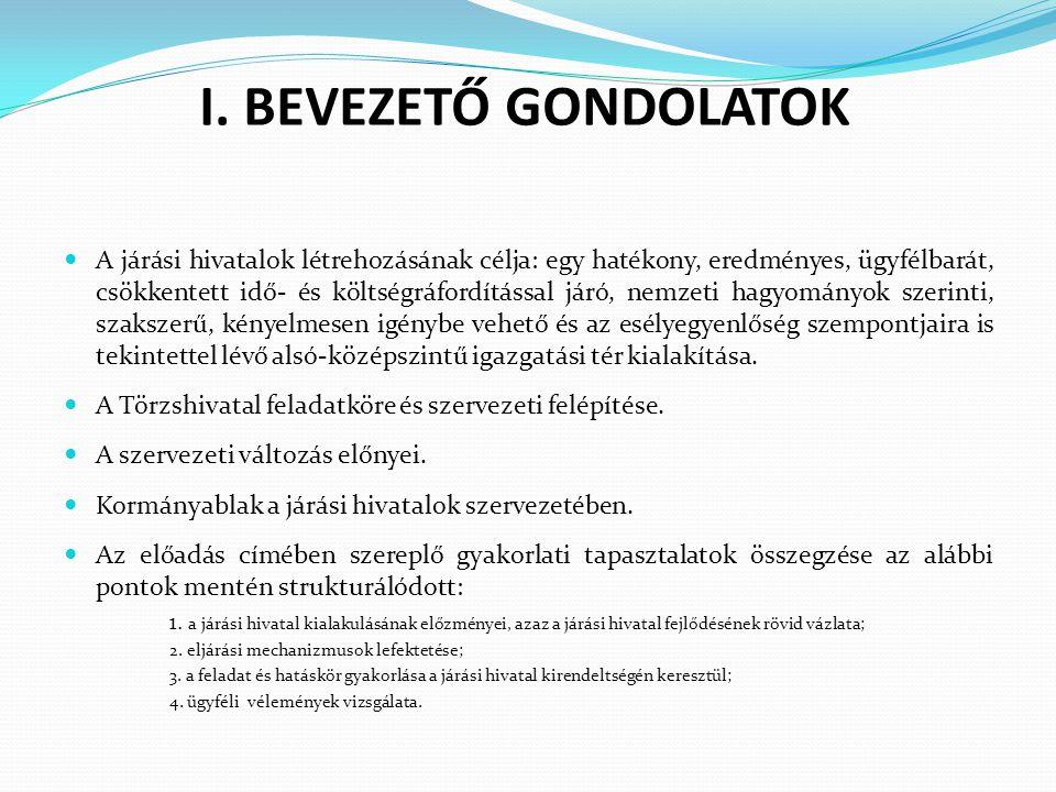 I. BEVEZETŐ GONDOLATOK