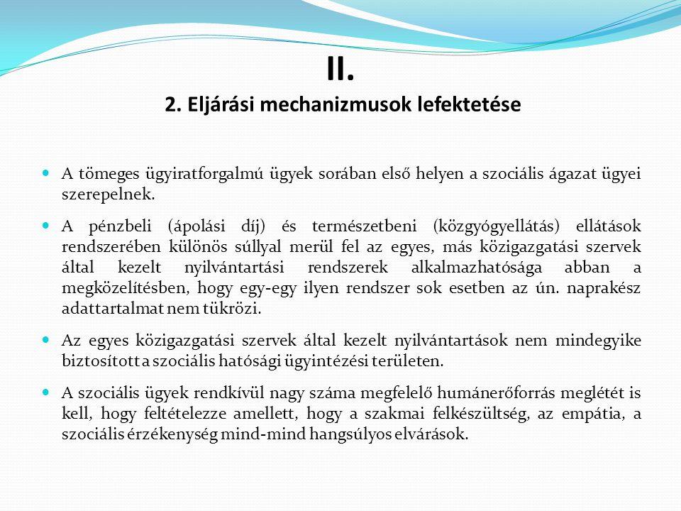 II. 2. Eljárási mechanizmusok lefektetése