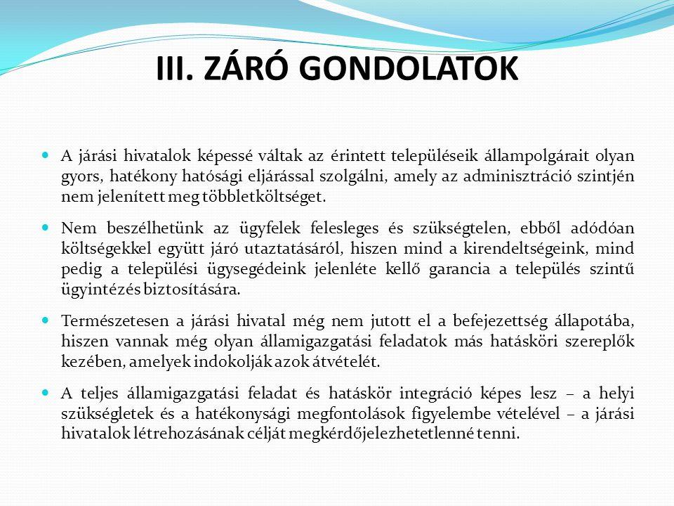 III. ZÁRÓ GONDOLATOK