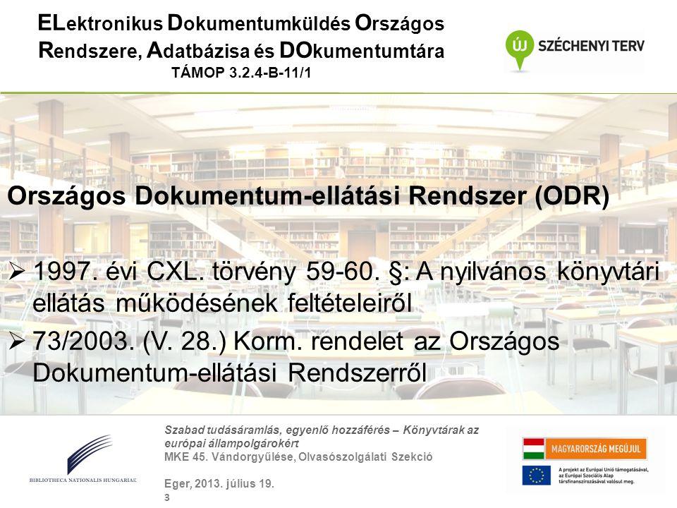 Országos Dokumentum-ellátási Rendszer (ODR)