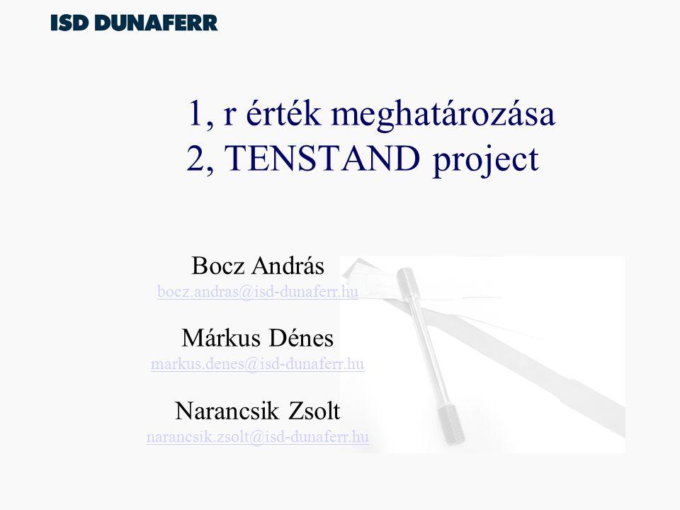 1, r érték meghatározása 2, TENSTAND project