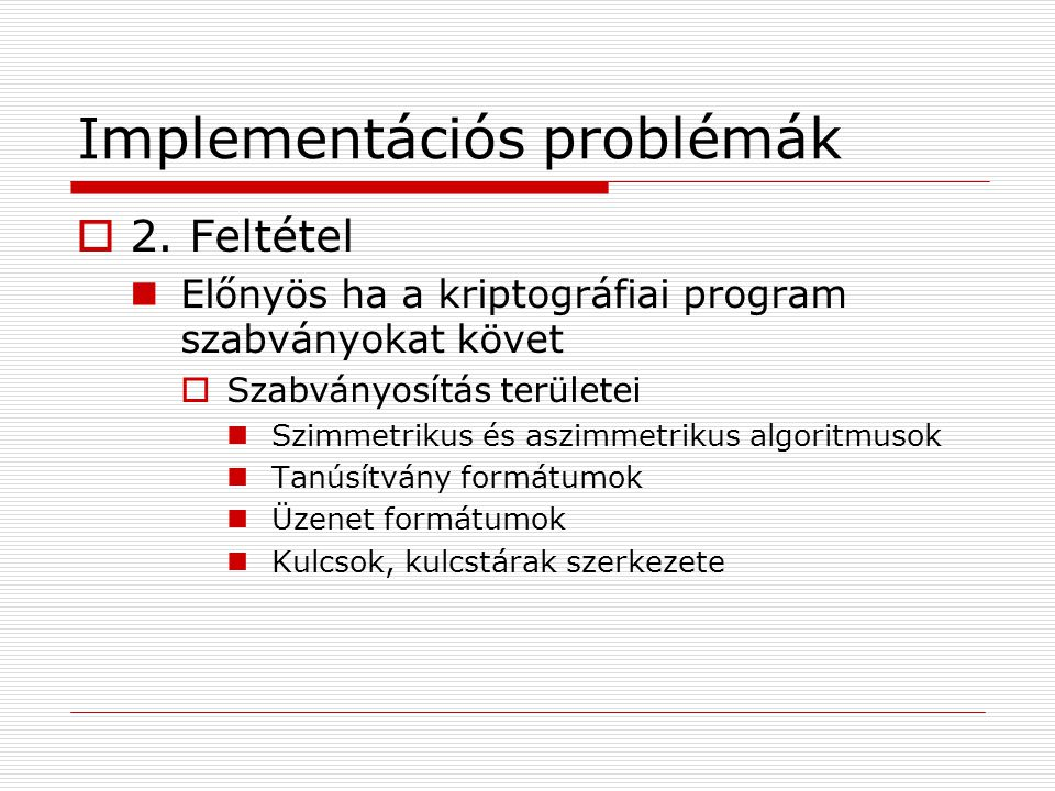 Implementációs problémák