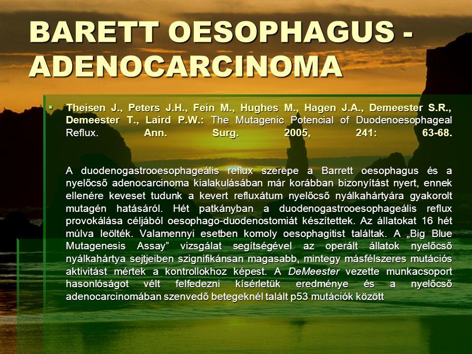 BARETT OESOPHAGUS - ADENOCARCINOMA