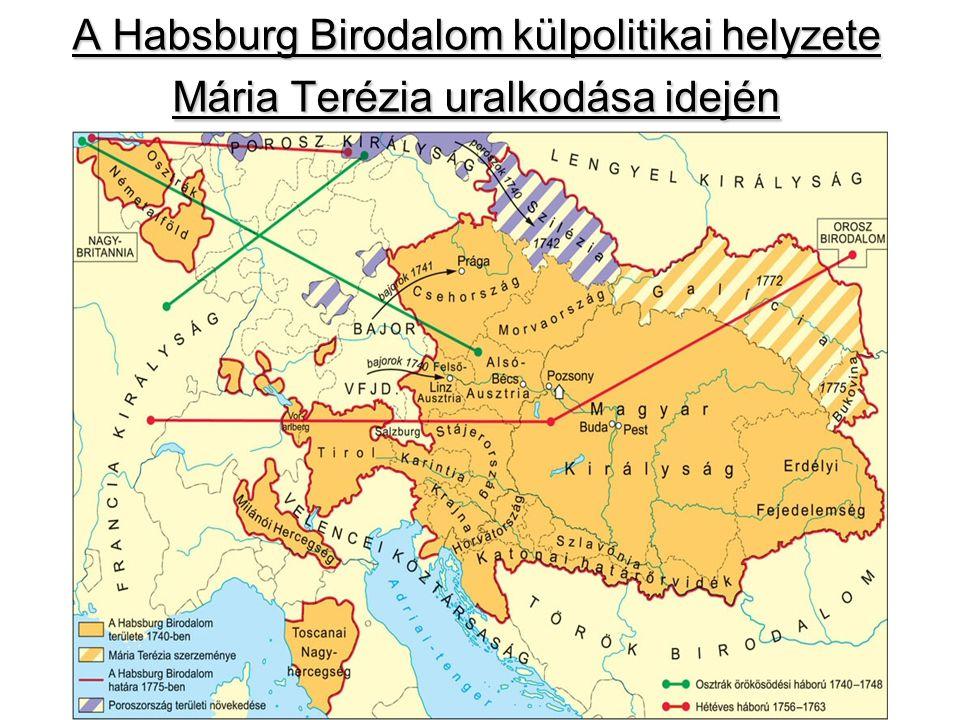 A Habsburg Birodalom külpolitikai helyzete Mária Terézia uralkodása idején
