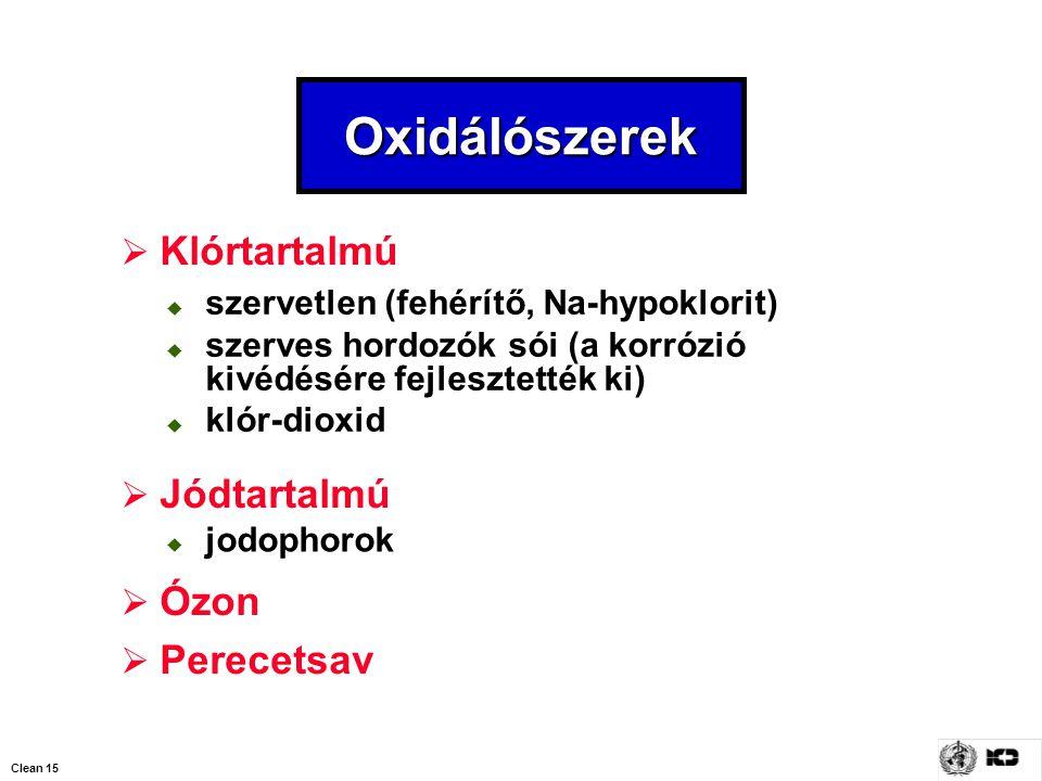Oxidálószerek Klórtartalmú Jódtartalmú Ózon Perecetsav