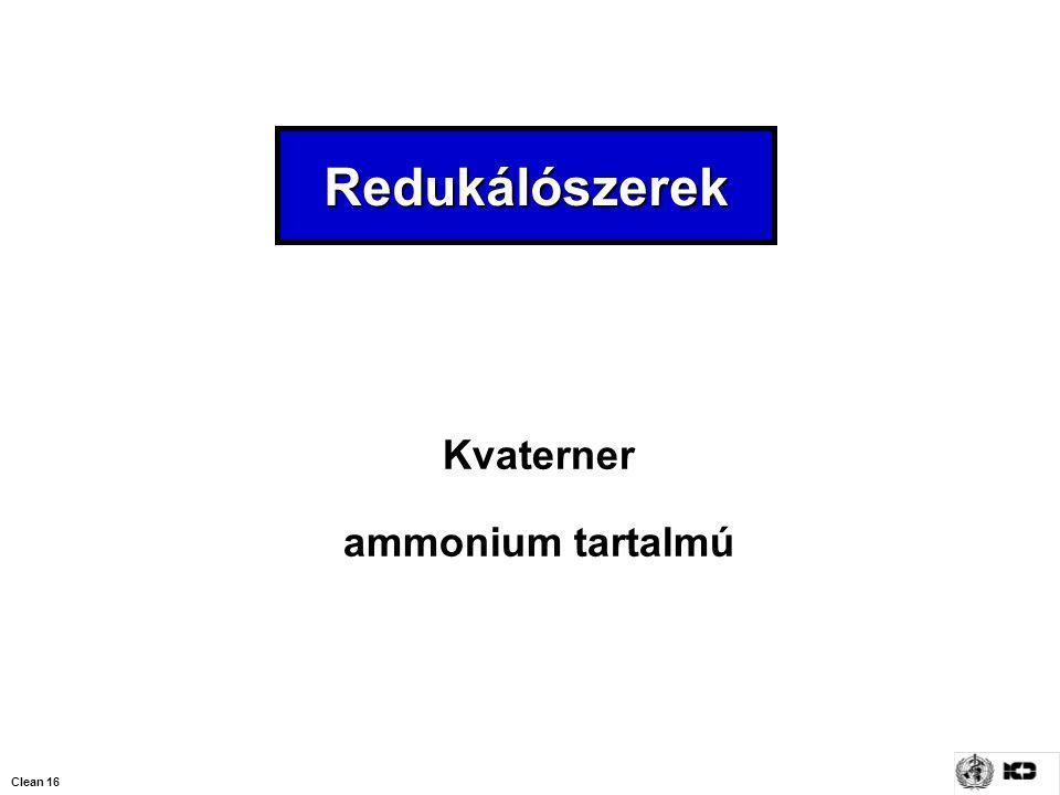 Redukálószerek Kvaterner ammonium tartalmú