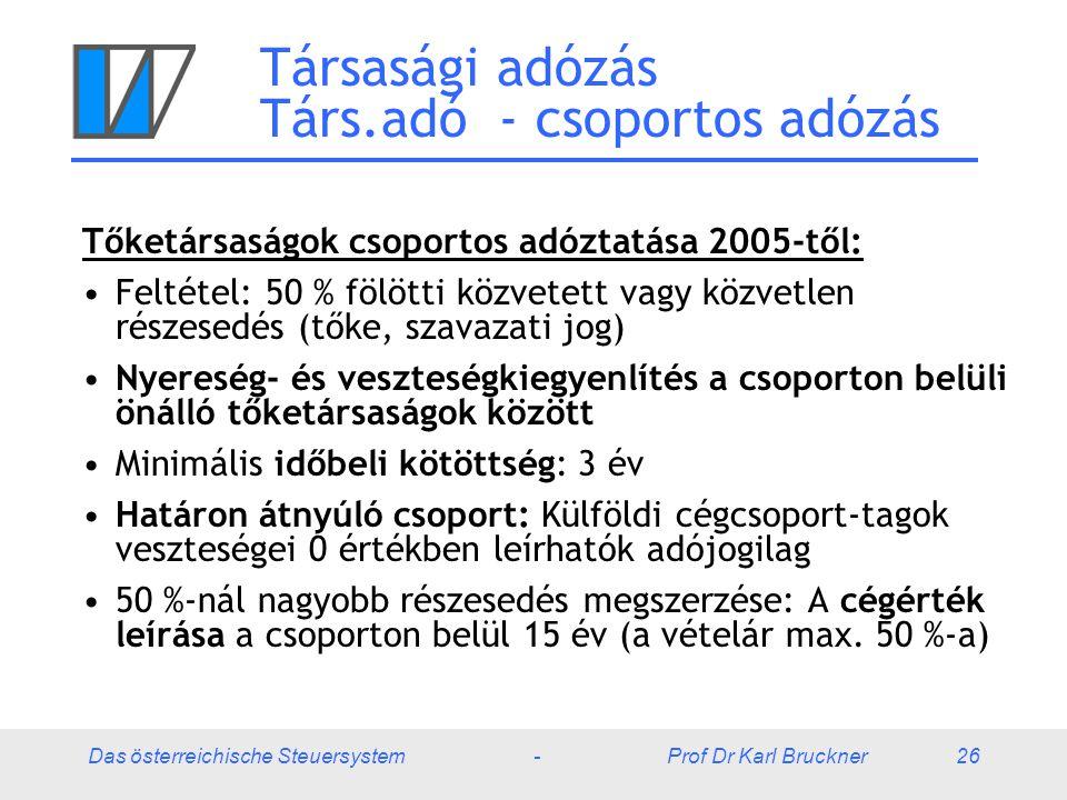 Társasági adózás Társ.adó - csoportos adózás