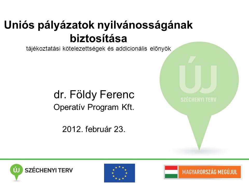 dr. Földy Ferenc Operatív Program Kft. 2012. február 23.
