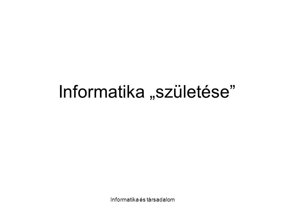 """Informatika """"születése"""