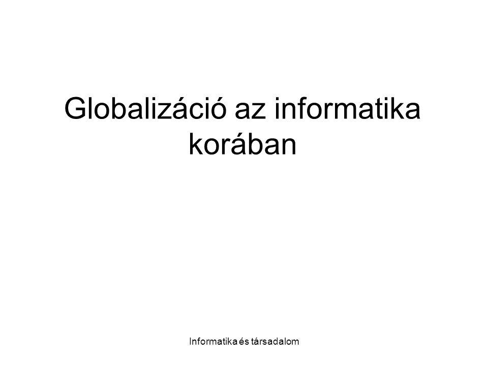 Globalizáció az informatika korában