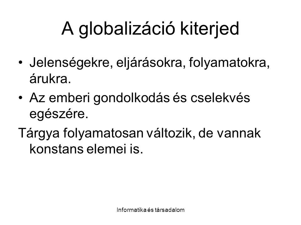 A globalizáció kiterjed