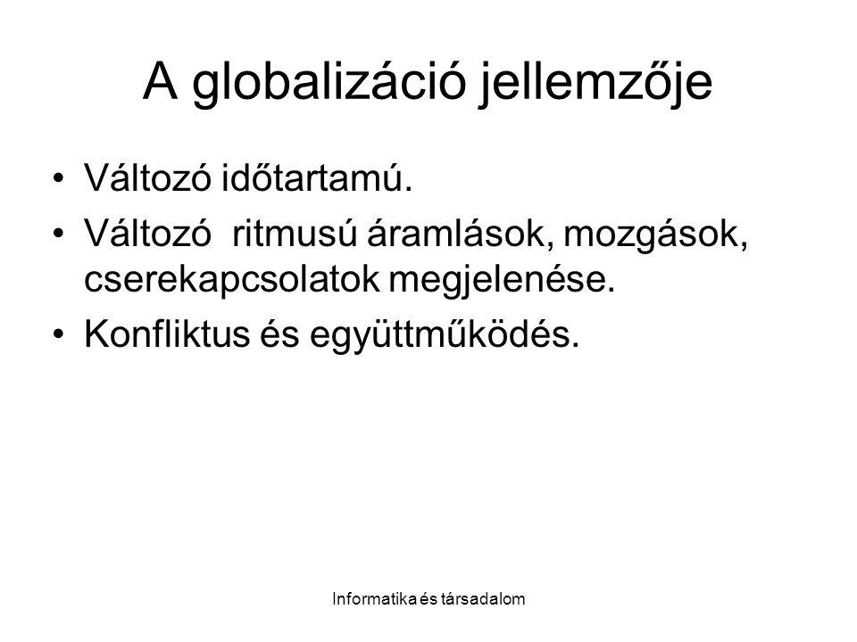 A globalizáció jellemzője
