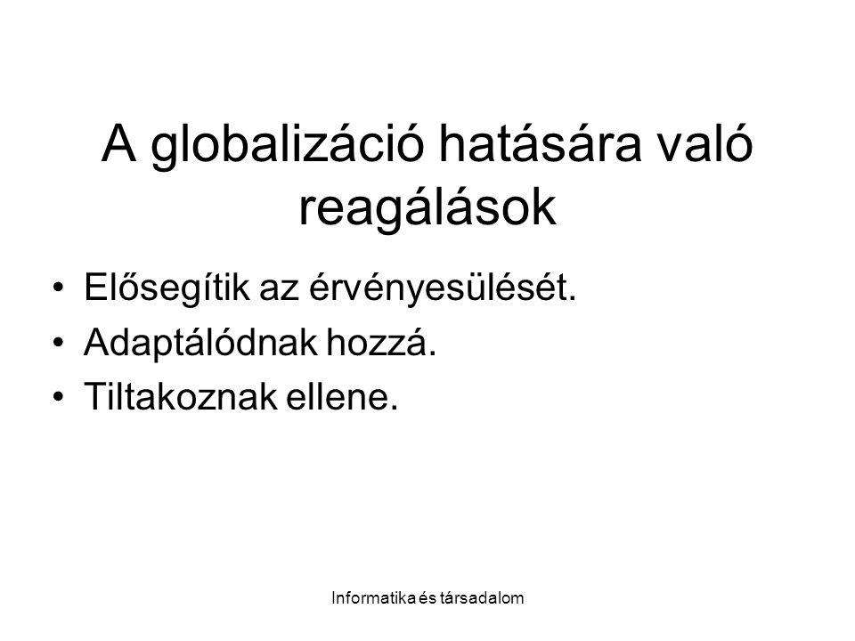 A globalizáció hatására való reagálások