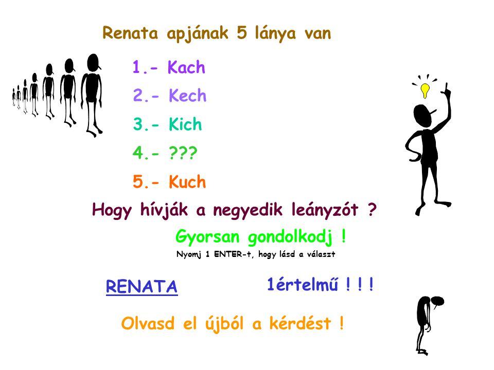 Renata apjának 5 lánya van