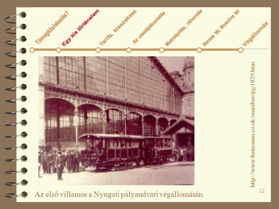 Az első villamos a Nyugati pályaudvari végállomásán.