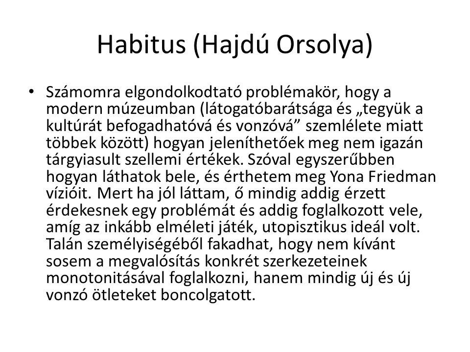 Habitus (Hajdú Orsolya)