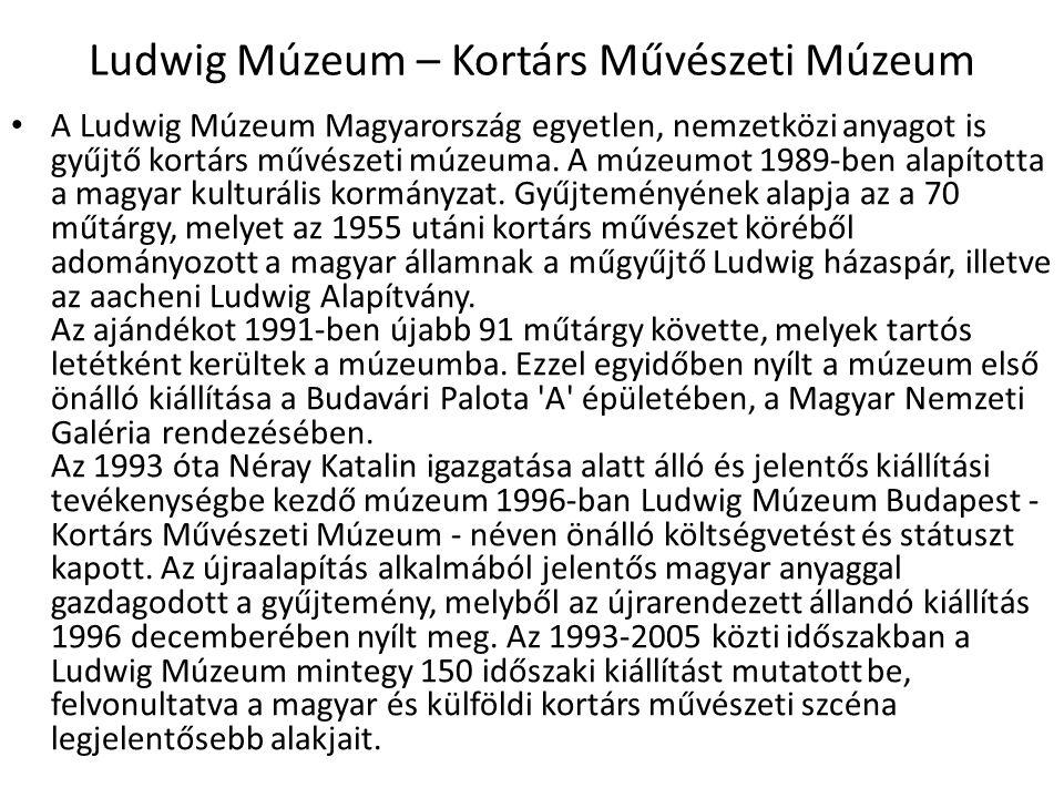 Ludwig Múzeum – Kortárs Művészeti Múzeum