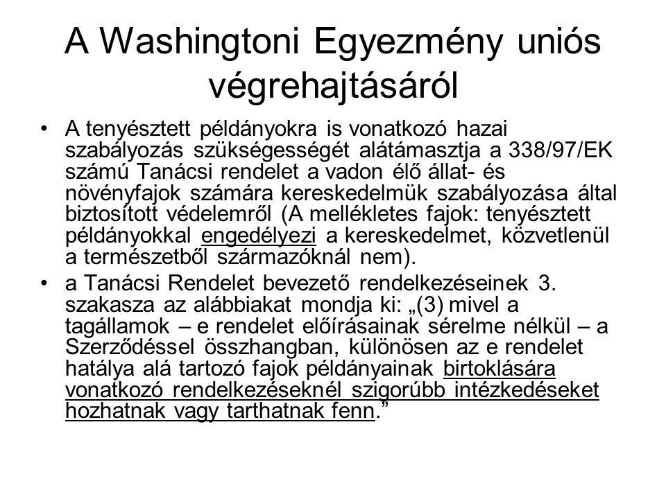 A Washingtoni Egyezmény uniós végrehajtásáról